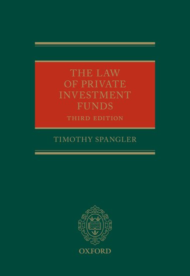 The Law of Private Investment Funds