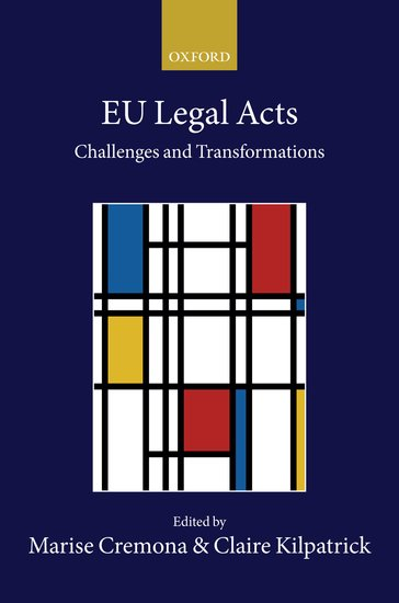 Collected Courses of the Academy of European Law: EU Legal Acts