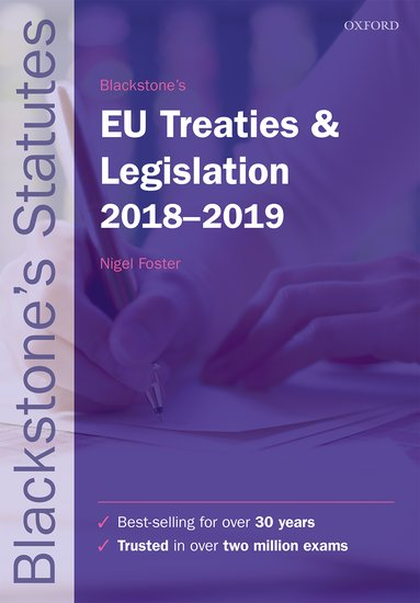Blackstone's EU Treaties & Legislation 2018-2019