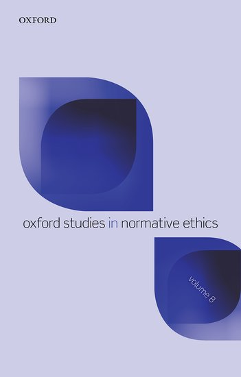 Oxford Studies in Normative Ethics: Volume 8