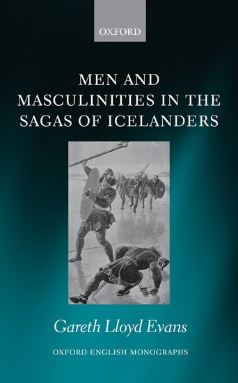 Men and Masculinities in the Sagas of Icelanders