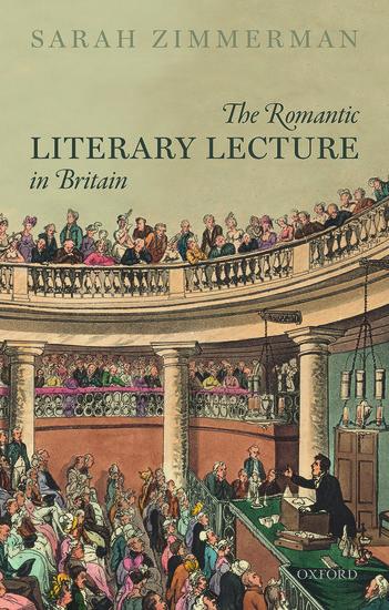 The Romantic Literary Lecture in Britain