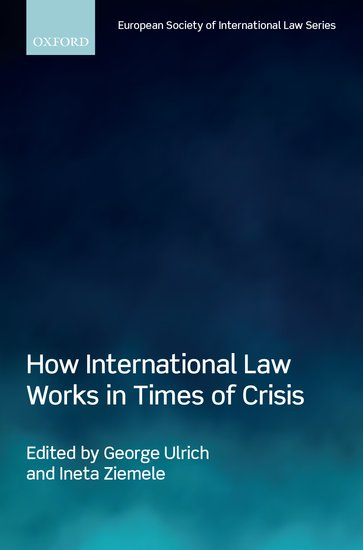 How International Law Works in Times of Crisis