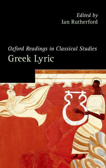 Oxford Readings in Greek Lyric Poetry