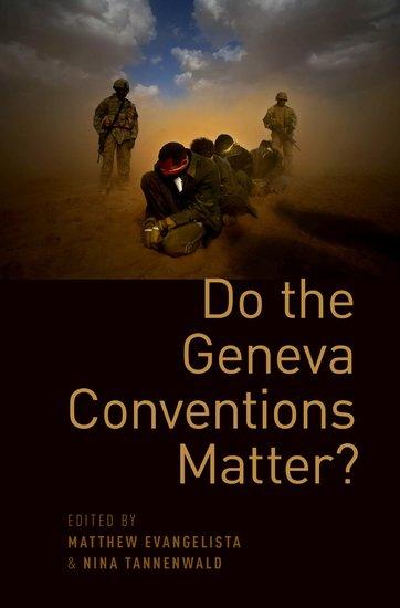 Do the Geneva Conventions Matter?