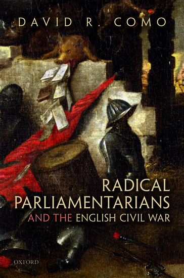 Radical Parliamentarians and the English Civil War