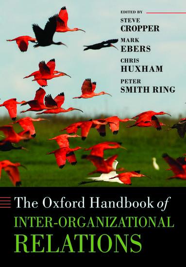 The Oxford Handbook of Inter-Organizational Relations
