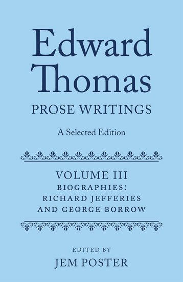 Edward Thomas: Prose Writings: A Selected Edition