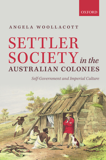 Settler Society in the Australian Colonies