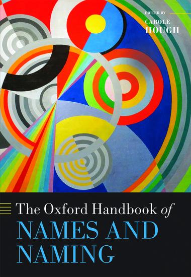 The Oxford Handbook of Names and Naming