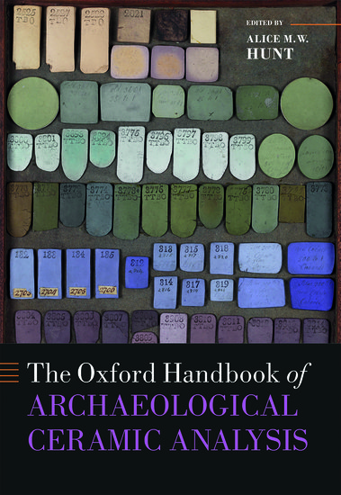 The Oxford Handbook of Archaeological Ceramic Analysis