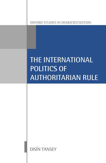 International Politics of Authoritarian Rule