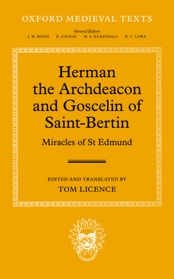 Oxford Medieval Texts: Herman the Archdeacon and Goscelin of Saint-Bertin