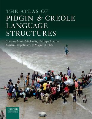 The Atlas of Pidgin and Creole Language Structures