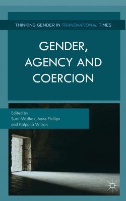 Gender, Agency, and Coercion