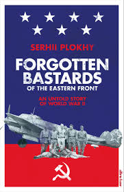 Forgotten Bastards of the Eastern Front