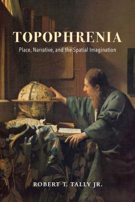 Topophrenia