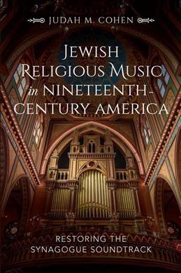 Jewish Religious Music in Nineteenth-Century America