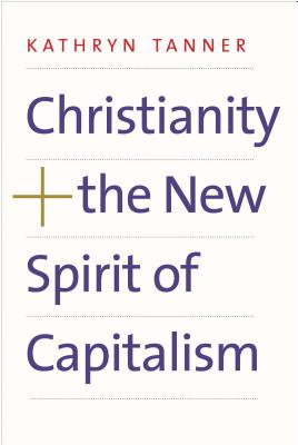 Christianity and the New Spirit of Capitalism