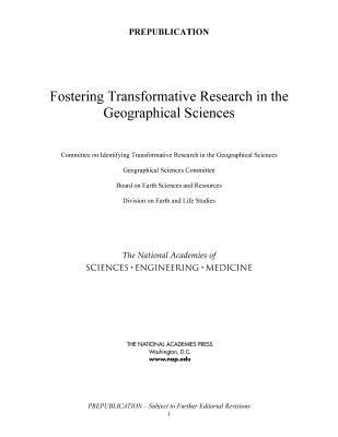 Fostering Transformative Research in the Geographical Sciences