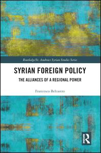 Routledge/ St. Andrews Syrian Studies Series: Syrian Foreign Policy