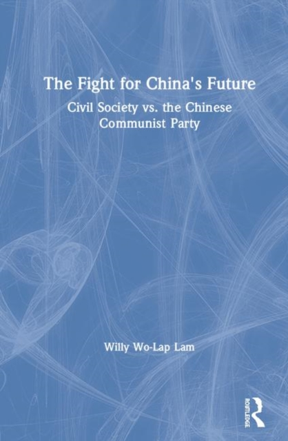 The Fight for China's Future