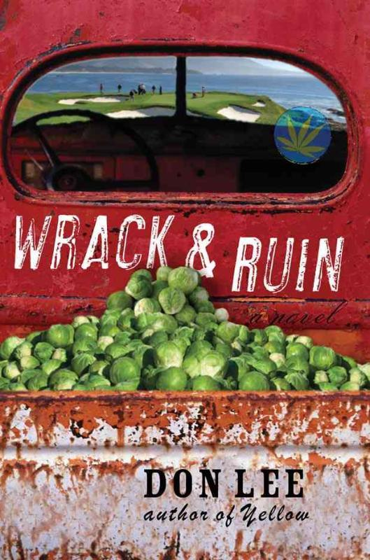 Wrack and Ruin - A Novel