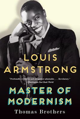 Louis Armstrong, Master of Modernism