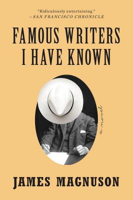 Famous Writers I Have Known - A Novel