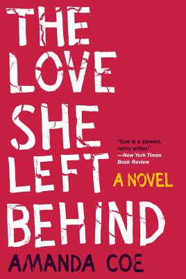 The Love She Left Behind - A Novel