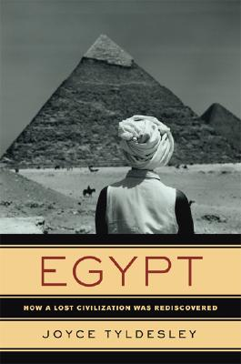 Egypt - How a Lost Civilization Was Rediscovered