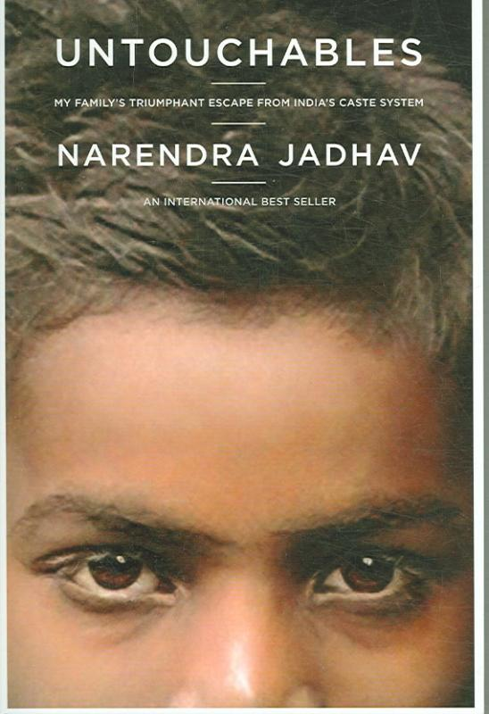 Untouchables - My Family's Triumphant Escape from India Castle System