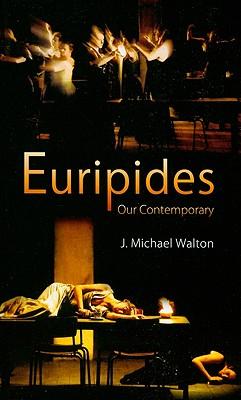 Euripedes Our Contemporary