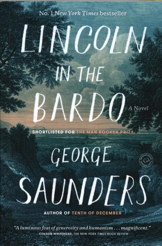 Lincoln in the Bardo by George Saunders (2017, Hardcover) SIGNED 1st/1st