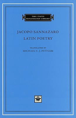 The I Tatti Renaissance Library: Latin Poetry