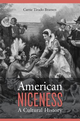 American Niceness - A Cultural History