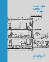 Modernist Estates - Europe