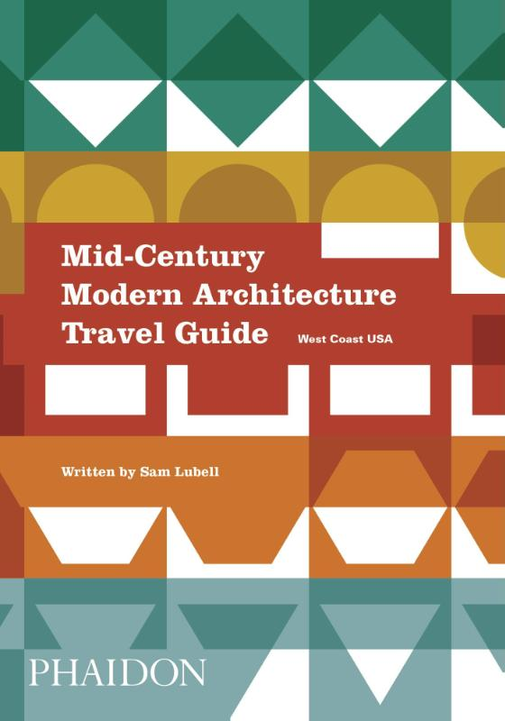 Mid-Century Modern Architecture Travel Guide (West Coast USA)