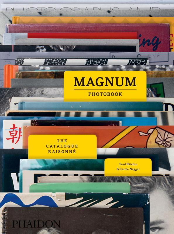 The Magnum Photobook A Catalogue Raisonne