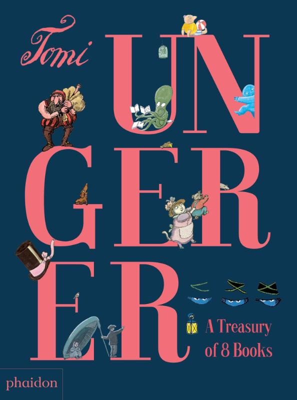 Ungerer, Tomi, The Tomi Ungerer Treasury