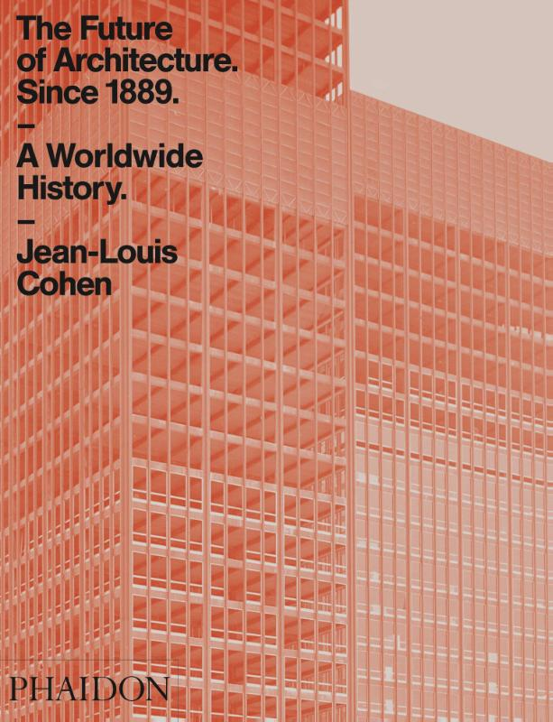 Future of Architecture Since 1889, The