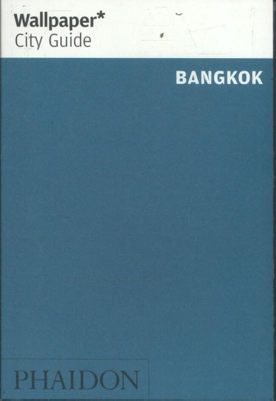 Wallpaper* City Guide Bangkok 2017