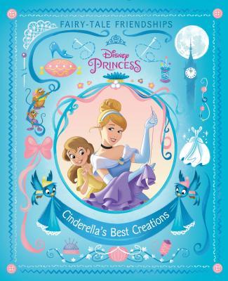 Cinderella's Best Creations