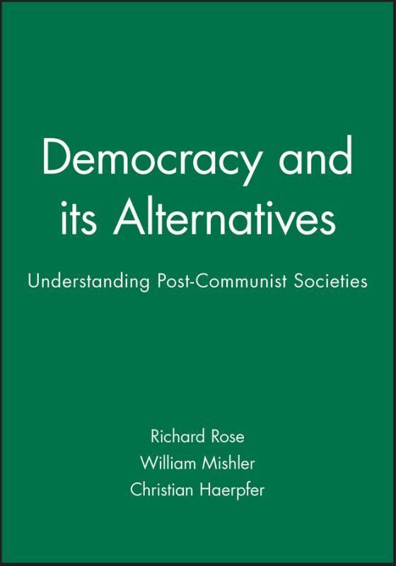 Democracy and its Alternatives
