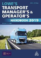 Lowe's Transport Manager's and Operator's Handbook 2019
