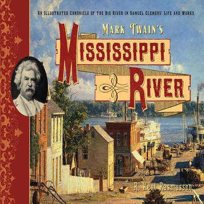 Schilling, P: Mark Twain's Mississippi River