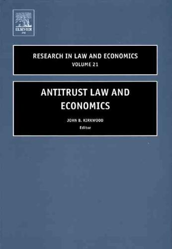 Research in Law and Economics: Antitrust Law and Economics