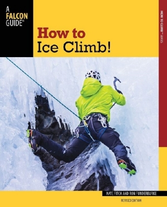 How to Ice Climb!