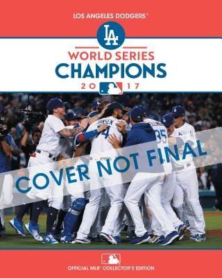 2017 World Series Champions: Los Angeles Dodgers