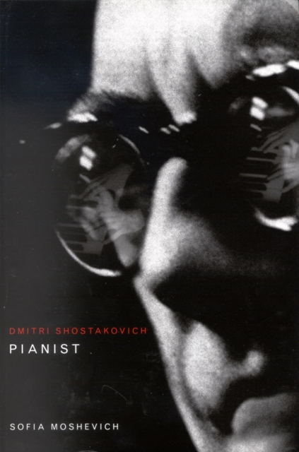 Dmitri Shostakovich, Pianist